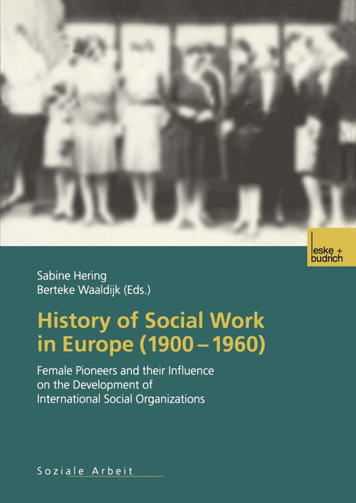 History of Social Work in Europe (1900-1960) als Buch
