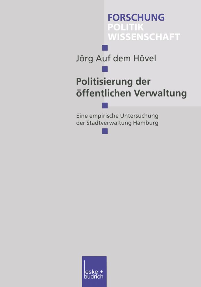 Politisierung der öffentlichen Verwaltung als Buch
