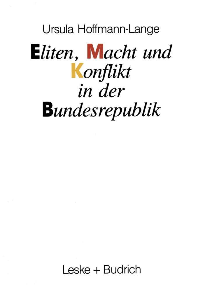 Eliten, Macht und Konflikt in der Bundesrepublik als Buch
