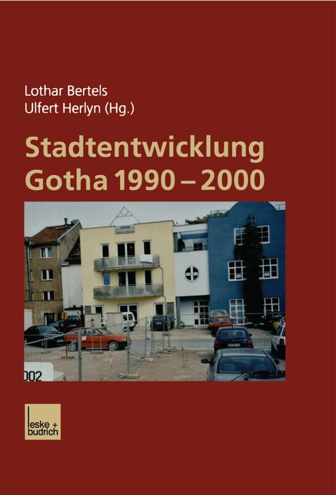 Stadtentwicklung Gotha 1990-2000 als Buch