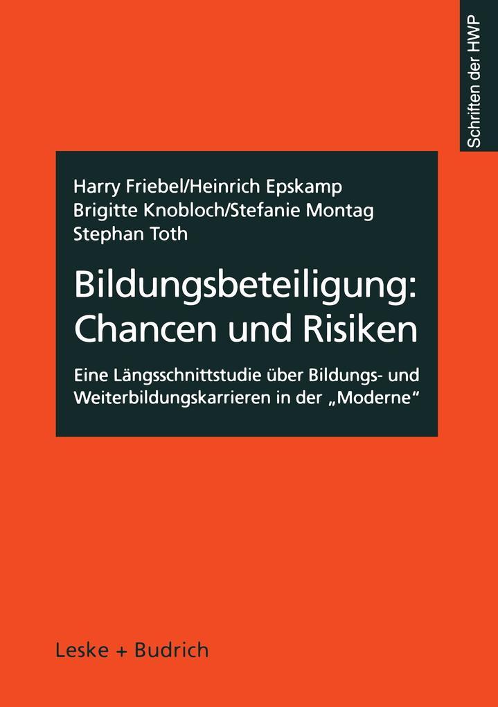 Bildungsbeteiligung: Chancen und Risiken als Buch