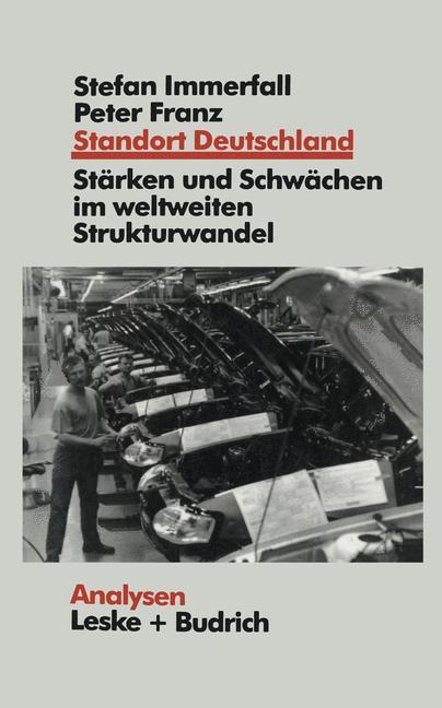 Standort Deutschland in der Bewährungsprobe als Buch