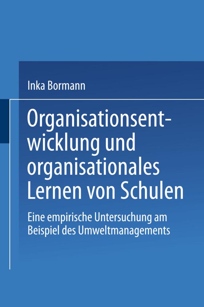 Organisationsentwicklung und organisationales Lernen von Schulen als Buch