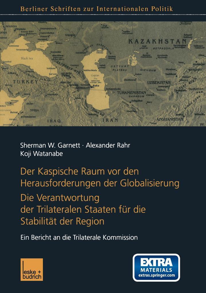 Der Kaspische Raum vor den Herausforderungen der Globalisierung als Buch