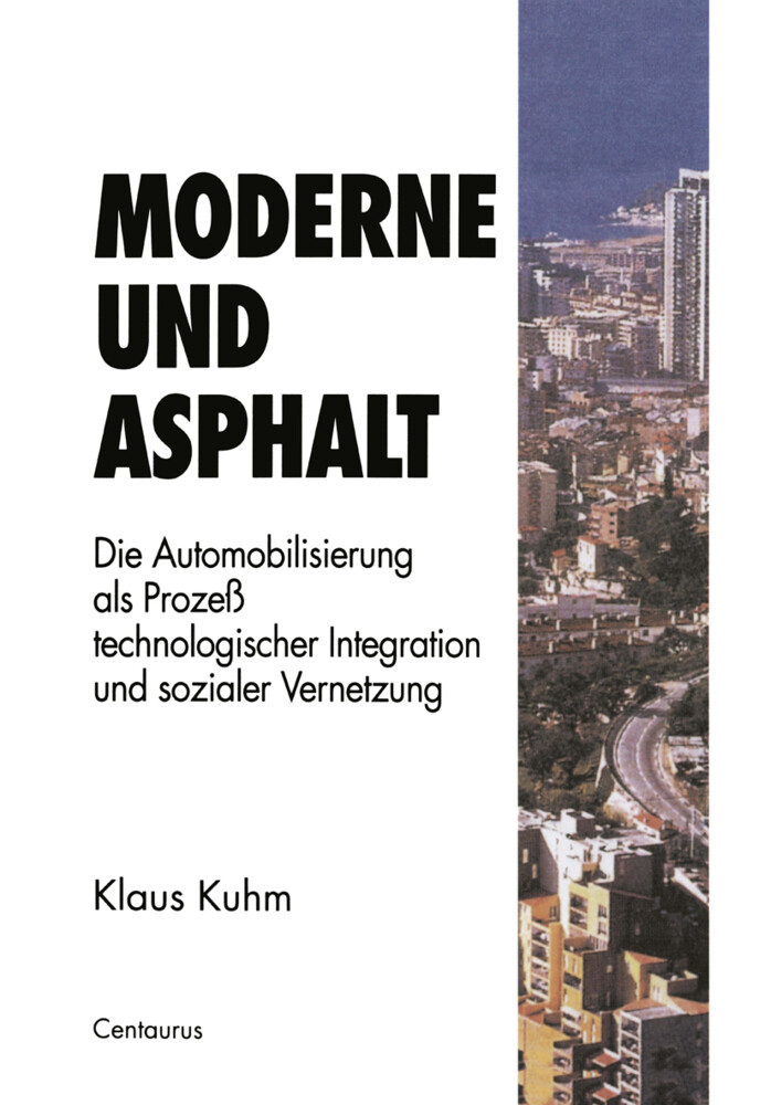 Moderne und Asphalt als Buch