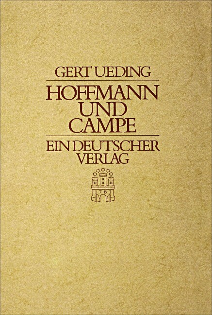 Hoffmann und Campe - Ein deutscher Verlag als Buch
