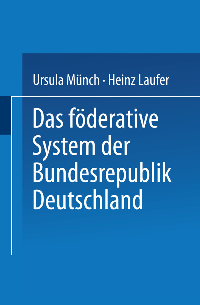 Das föderative System der Bundesrepublik Deutschland als Taschenbuch
