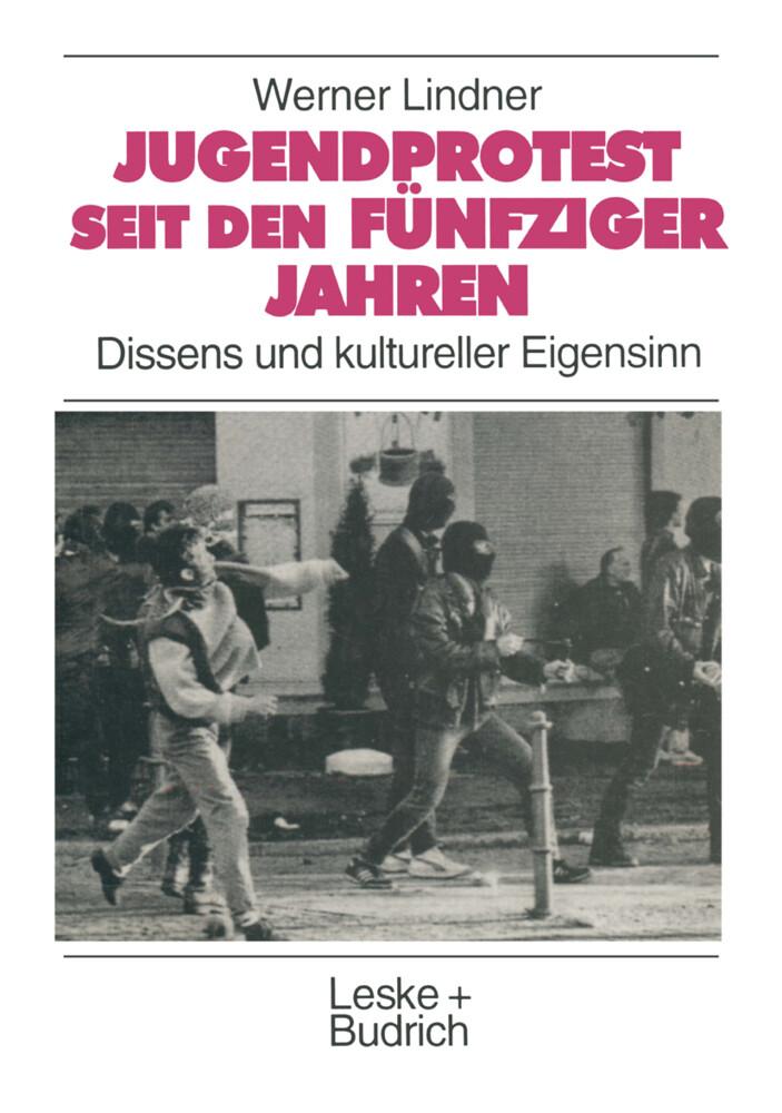 Jugendprotest seit den fünfziger Jahren als Buch