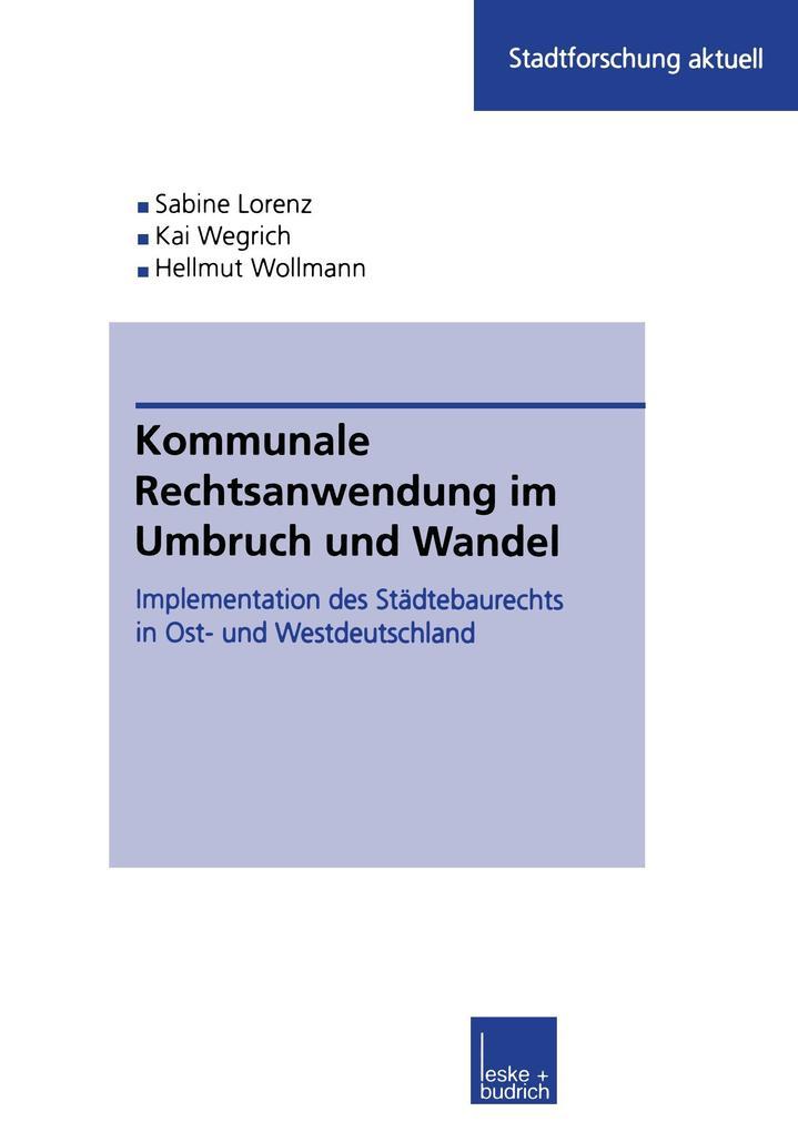 Kommunale Rechtsanwendung im Umbruch und Wandel als Buch