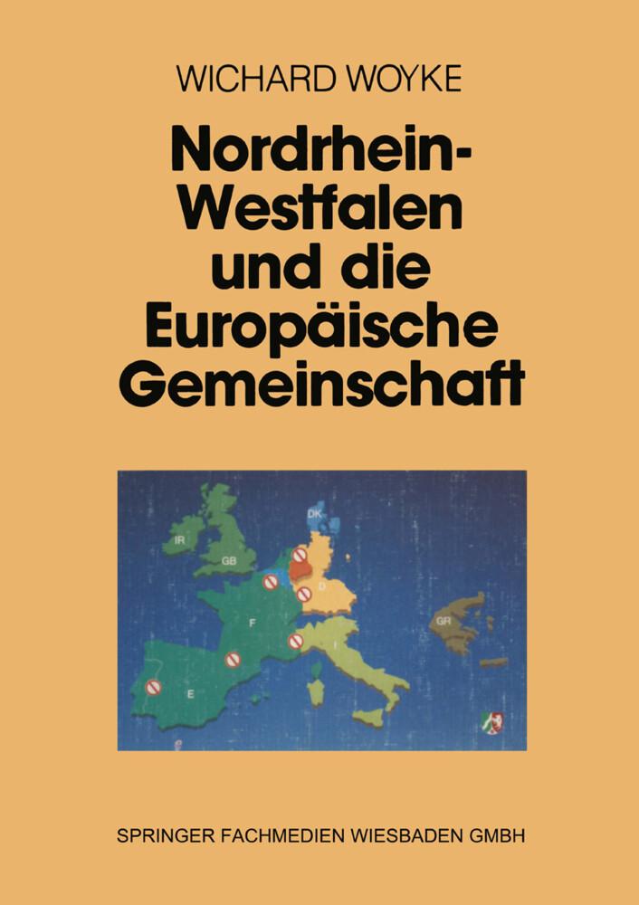 Nordrhein-Westfalen und die Europäische Gemeinschaft als Buch
