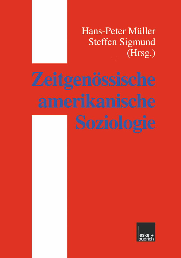 Zeitgenössische amerikanische Soziologie als Buch