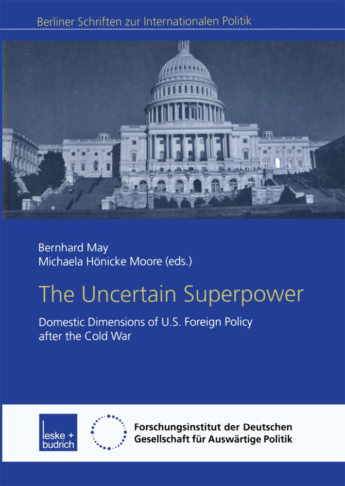 The Uncertain Superpower als Buch
