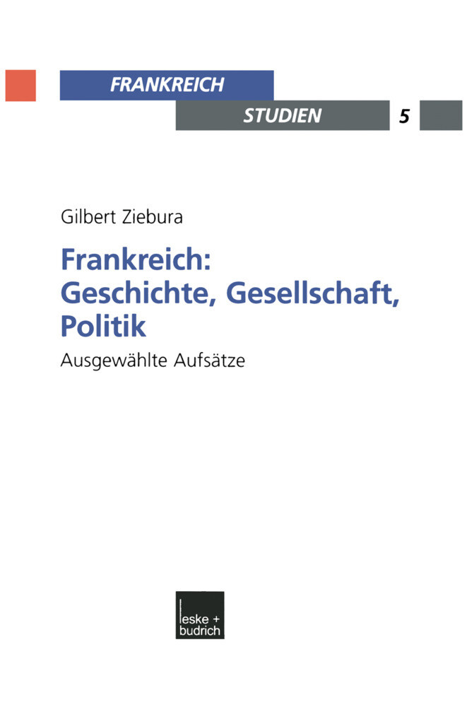 Frankreich: Geschichte, Gesellschaft, Politik als Buch