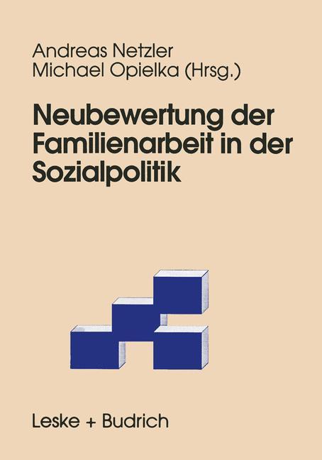 Neubewertung der Familienarbeit in der Sozialpolitik als Buch