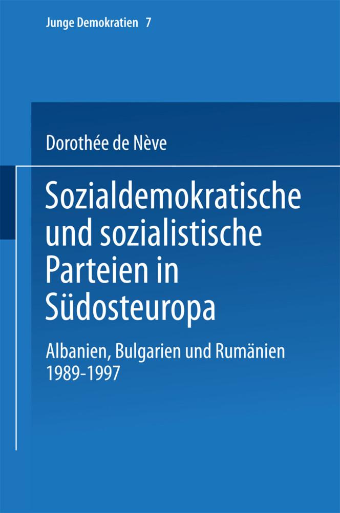 Sozialdemokratische und sozialistische Parteien in Südosteuropa als Buch