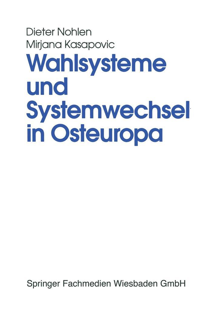 Wahlsysteme und Systemwechsel in Osteuropa als Buch