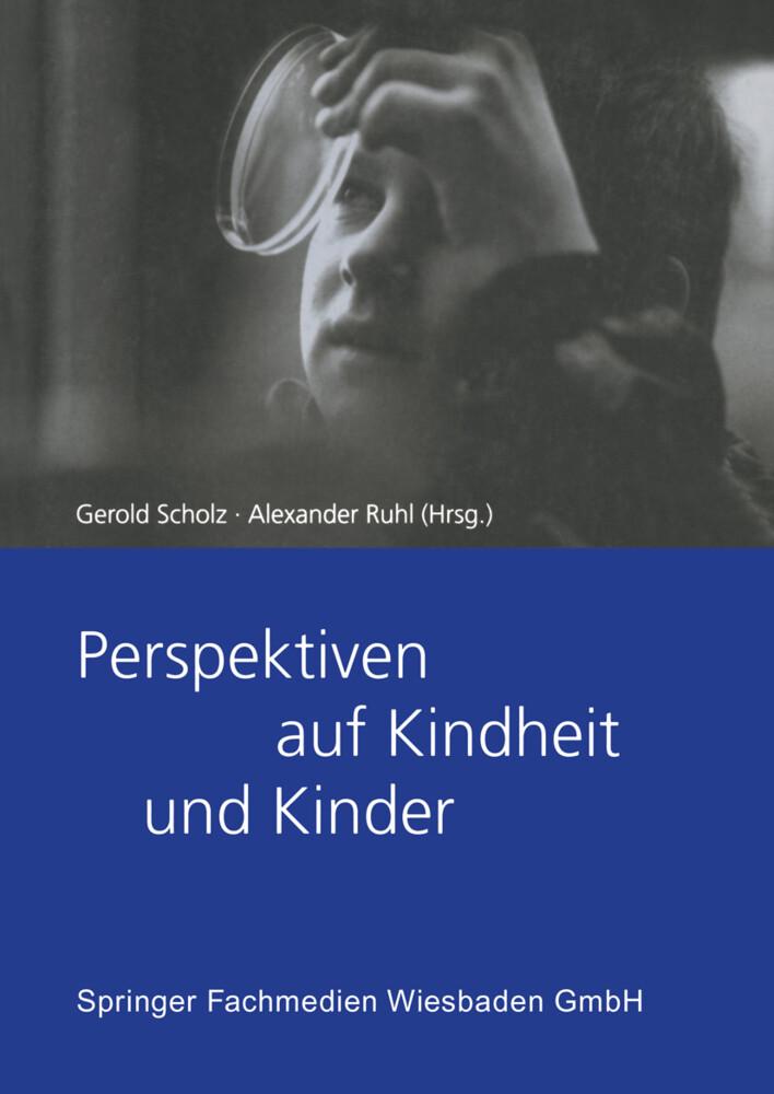 Perspektiven auf Kindheit und Kinder als Buch