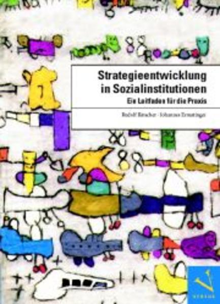 Bätscher, R: Strategieentwicklung in Sozialinstitutionen als Buch