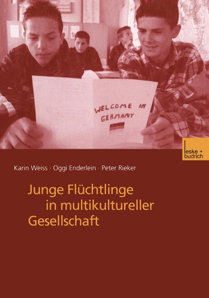 Junge Flüchtlinge in multikultureller Gesellschaft als Buch