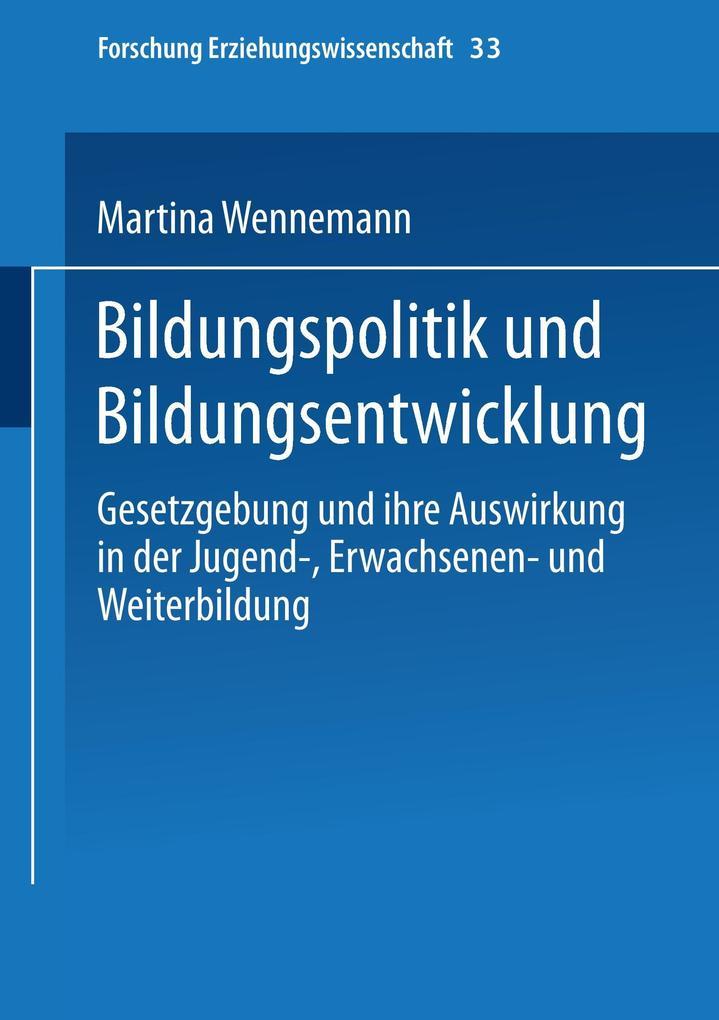 Bildungspolitik und Bildungsentwicklung als Buch