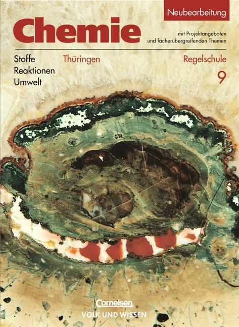 Chemie: Stoffe - Reaktionen - Umwelt - Regelschule Thüringen 9. Schuljahr. Schülerbuch als Buch