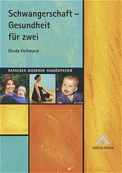 Schwangerschaft - Gesundheit für zwei als Buch