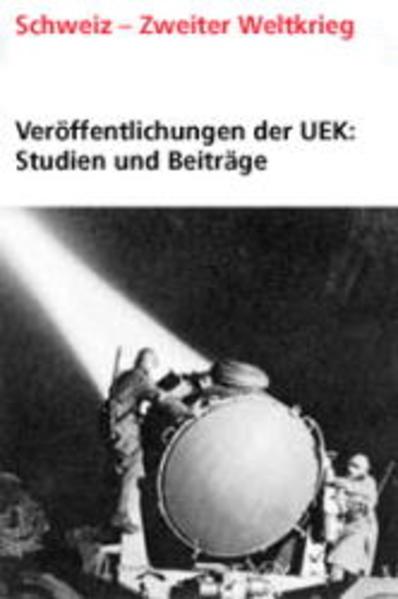 """Veröffentlichungen der UEK. Studien und Beiträge zur Forschung / Schweizerische Versicherungsgesellschaften im Machtbereich des """"Dritten Reichs"""" als Buch"""