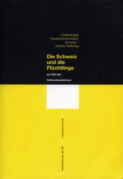 Veröffentlichungen der UEK. Studien und Beiträge zur Forschung / Unabhängige Expertenkommission Schweiz- Zweiter Weltkrieg als Buch