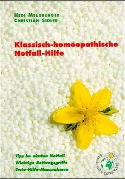 Klassisch-homöopathische Notfall-Hilfe, kleine Ausg. als Buch
