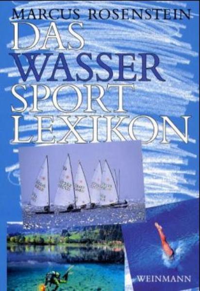 Das Wassersport- Lexikon als Buch von Marcus Ro...