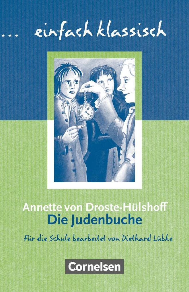 Die Judenbuche. Schülerheft einfach klassisch als Buch