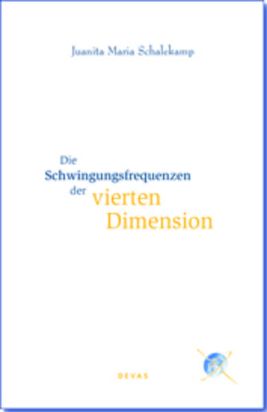 Die Schwingungsfrequenzen der vierten Dimension als Buch