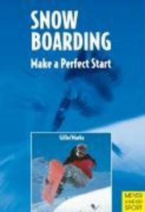 Snowboarding: Make a Perfect Start als Buch