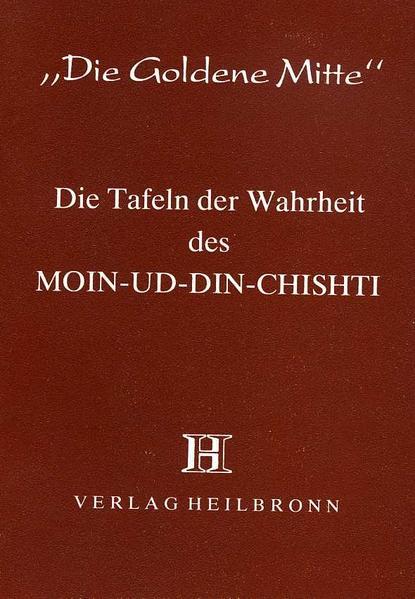 Chishti, M: Tafeln der Wahrheit als Taschenbuch