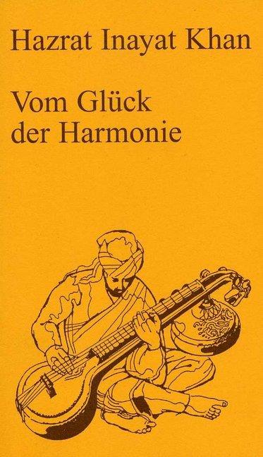 Vom Glück der Harmonie als Buch