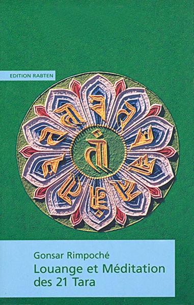 Louange et méditation des 21 Tara als Buch