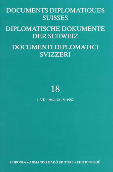 Diplomatische Dokumente der Schweiz 1945-1961 /Documents diplomatics Suisses 1945-1961 /Documenti diplomatici Svizzeri 1945-1961 als Buch