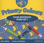 Primary Colours, Level 1: Songs and Stories