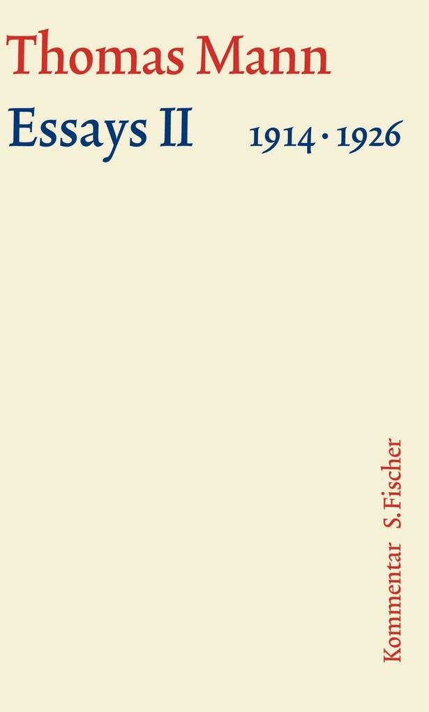 Essays 02. Große kommentierte Frankfurter Ausgabe. Kommentarband als Buch