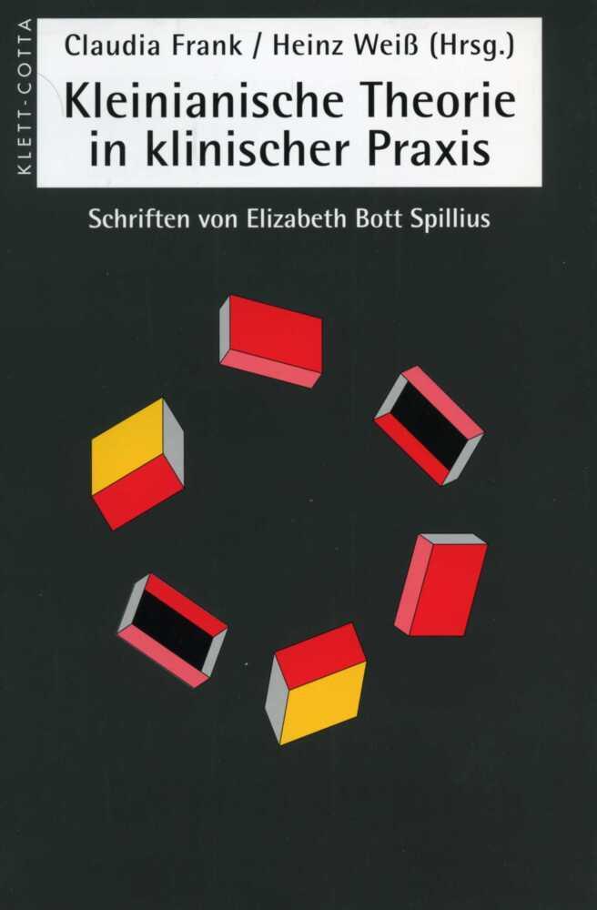 Kleinianischen Theorien in klinischer Praxis als Buch