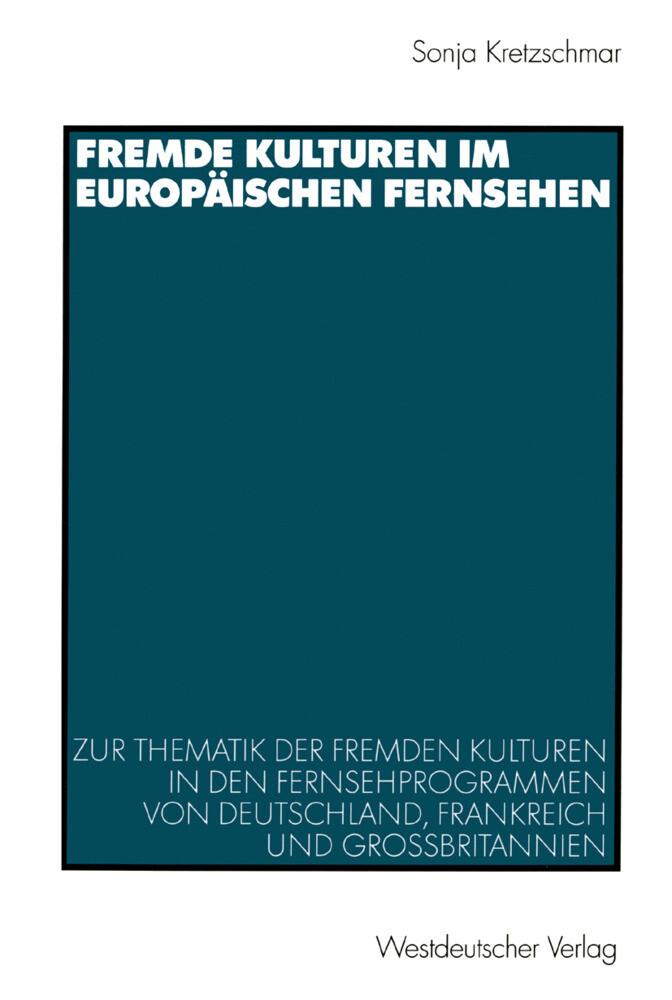 Fremde Kulturen im europäischen Fernsehen als Buch