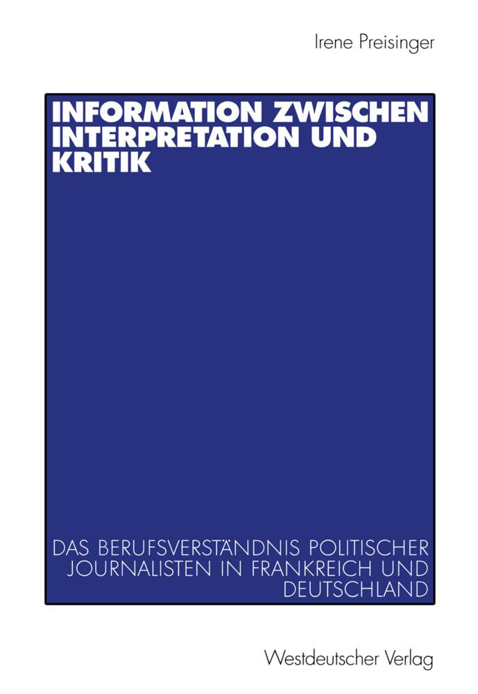 Information zwischen Interpretation und Kritik als Buch
