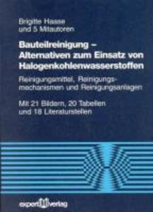 Bauteilreinigung. Alternativen zum Einsatz von Halogenkohlenwasserstoffen als Buch