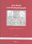 Alte Musik und Musikpädagogik als Buch