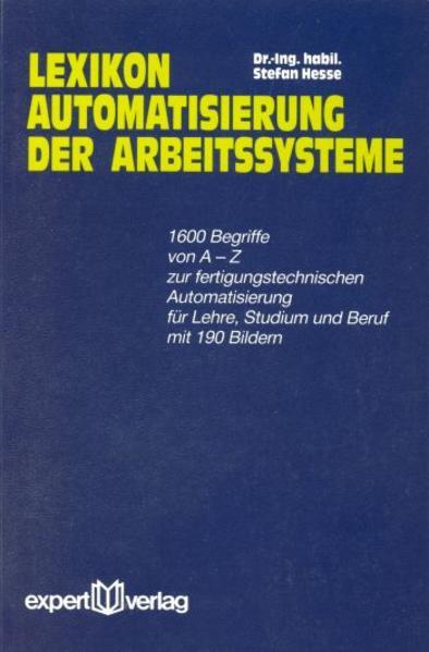 Lexikon Automatisierung der Arbeitssysteme als Buch