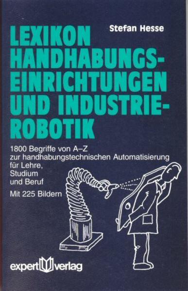 Lexikon Handhabungseinrichtungen und Industrierobotik als Buch