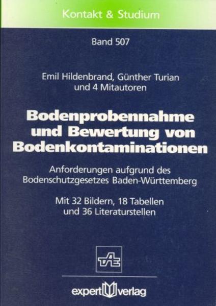 Bodenprobennahme und Bewertung von Bodenkontaminationen als Buch