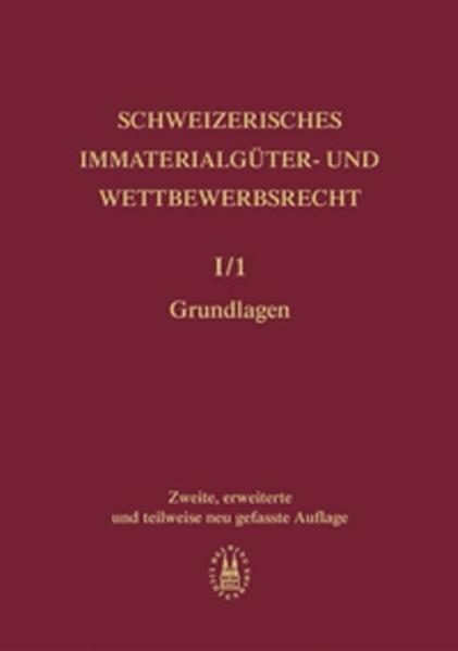 Schweizerisches Immaterialgüter- und Wettbewerbsrecht als Buch