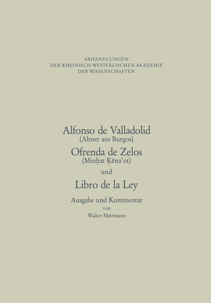 Alfonso de Valladolid. Ofrenda de Zelos. und Libro de la Ley als Buch