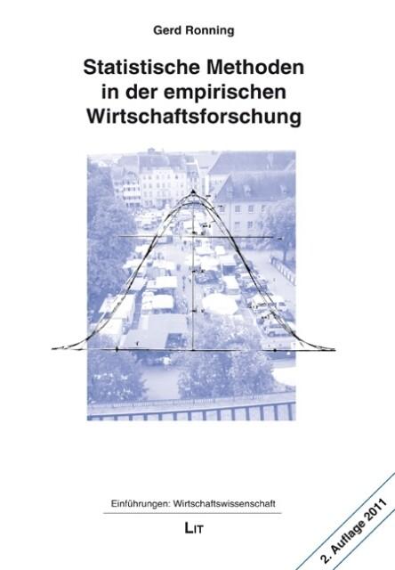 Statistische Methoden in der empirischen Wirtschaftsforschung als Buch